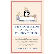 French Kids Eat Everything (BOK)