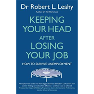 Keeping Your Head After Losing Your Job: How to Survive Unemployment (BOK)
