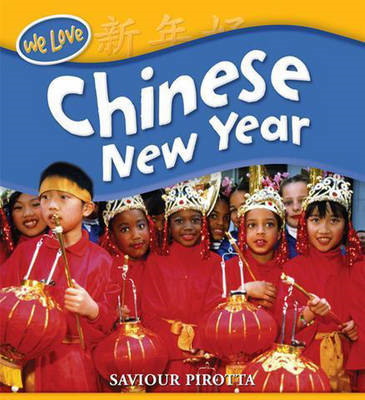 We Love Festivals: Chinese New Year (BOK)