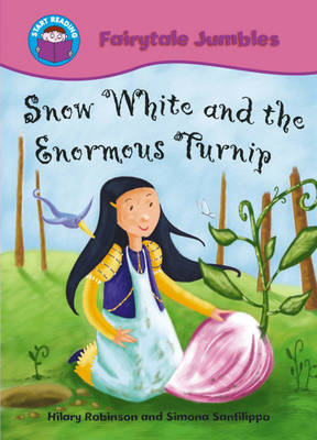 Snow White and the Enormous Turnip (BOK)