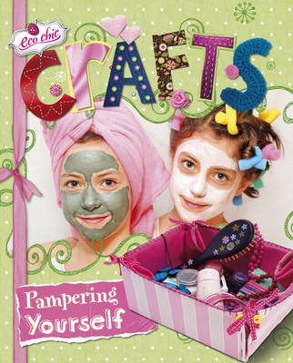 Crafts for Pampering Yourself (BOK)