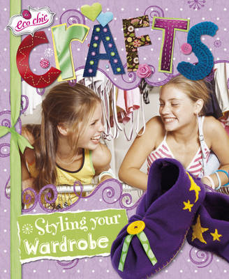 Crafts for Styling Your Wardrobe (BOK)