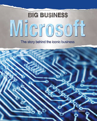 Microsoft: The Story Behind the Iconic Business (BOK)