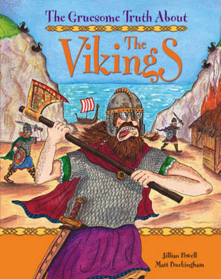 Gruesome Truth About: The Vikings (BOK)