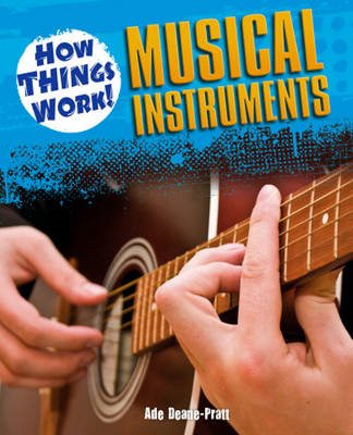 How Things Work: Musical Instruments (BOK)