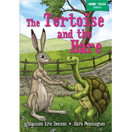 Short Tales Fables: The Tortoise and the Hare (BOK)