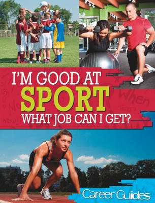 Sport What Job Can I Get? (BOK)