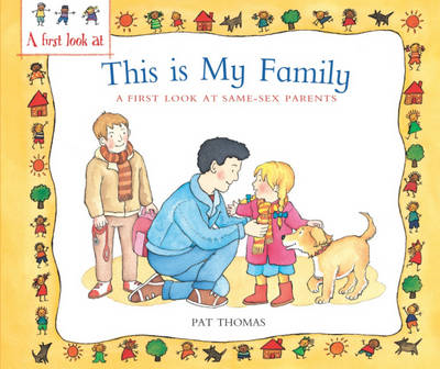 First Look at: Same-Sex Parents: This is My Family (BOK)