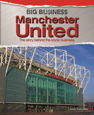 Big Business: Manchester United (BOK)