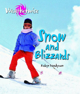 Weatherwise: Snow and Blizzards (BOK)