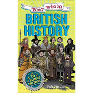 Who's Who in: British History (BOK)