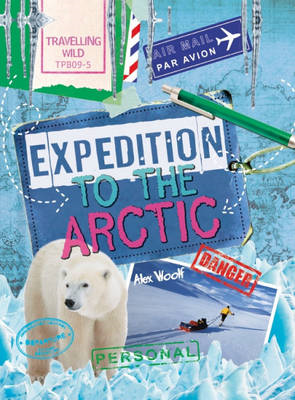 Travelling Wild: Expedition to the Arctic (BOK)