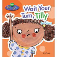 Wait Your Turn, Tilly (BOK)