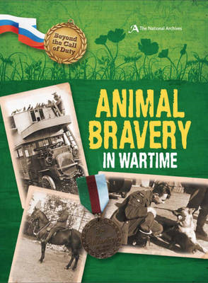 Animal Bravery in Wartime (The National Archives) (BOK)