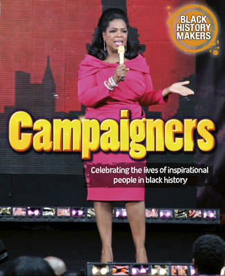 Black History Makers: Campaigners (BOK)