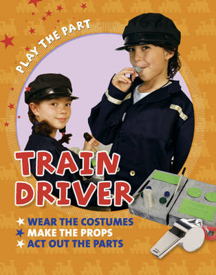 Play the Part: Train Driver (BOK)