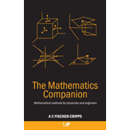 The Mathematics Companion: Mathematical Methods for Physicists and Engineers (BOK)