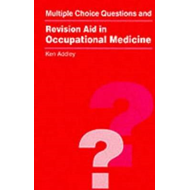 MCQs and Revision Aid in Occupational Medicine (BOK)