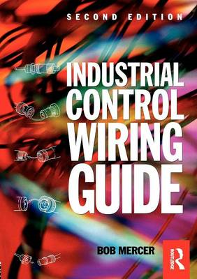 Newnes Industrial Control Wiring Guide (BOK)
