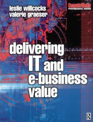 Delivering IT and eBusiness Value (BOK)