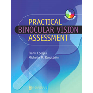 Practical Binocular Vision Assessment: A Practical Guide (BOK)