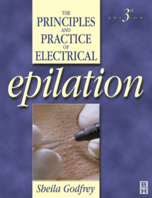 Principles and Practice of Electrical Epilation (BOK)
