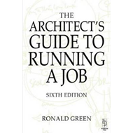 The Architect's Guide to Running a Job (BOK)