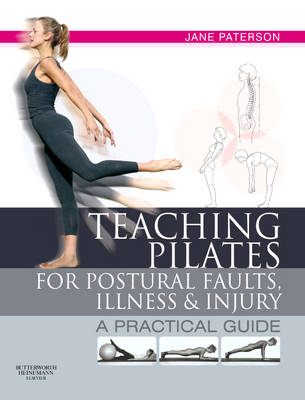 Teaching pilates for postural faults, illness and injury (BOK)