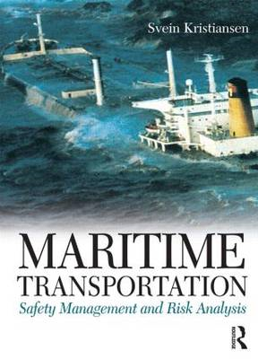 Maritime Transportation: Safety Management and Risk Analysis (BOK)