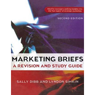 Marketing Briefs: A Revision and Study Guide (BOK)