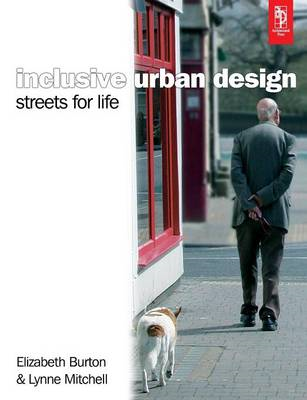 Inclusive Urban Design: Streets for Life (BOK)