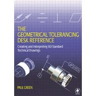 Geometrical Tolerancing Desk Reference (BOK)