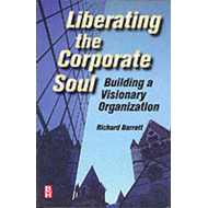 Liberating the Corporate Soul: Building a Visionary Organization (BOK)