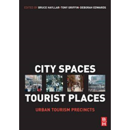 City Spaces - Tourist Places: Urban Tourism Precincts (BOK)