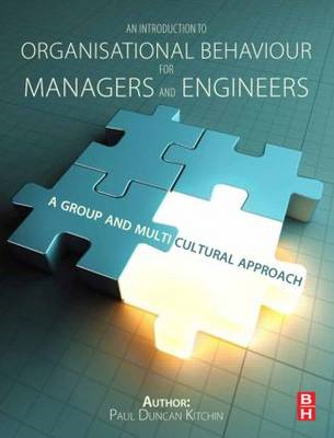 An Introduction to Organisational Behaviour for Managers and Engineers: A Group and Multicultural Ap (BOK)