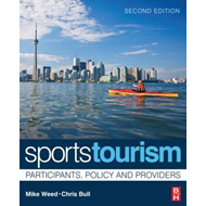 Sports Tourism: Participants, Policy and Providers (BOK)