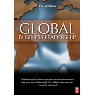 Global Business Leadership: GeoLeadership Strategies for the International Marketplace (BOK)
