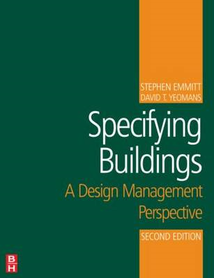 Specifying Buildings: A Design Management Perspective (BOK)