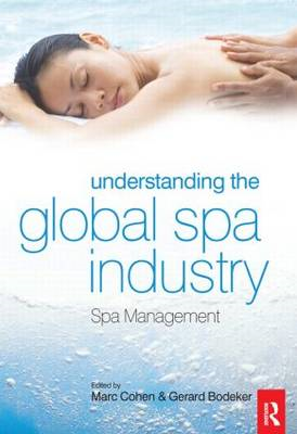 Understanding the Global Spa Industry: Spa Management (BOK)