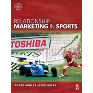 Relationship Marketing in Sports (BOK)
