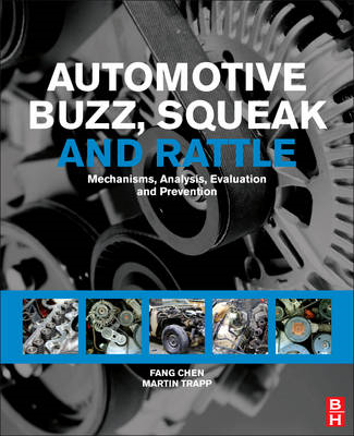 Automotive Buzz, Squeak and Rattle: Mechanisms, Analysis, Evaluation and Prevention (BOK)