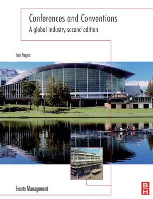 Conferences and Conventions: A Global Industry (BOK)