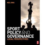 Sport Policy and Governance: Local Perspectives (BOK)