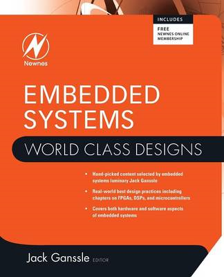Embedded Systems: World Class Designs (BOK)