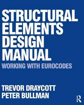 Structural Elements Design Manual: Working with Eurocodes (BOK)