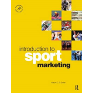 Introduction to Sport Marketing: A Practical Approach (BOK)