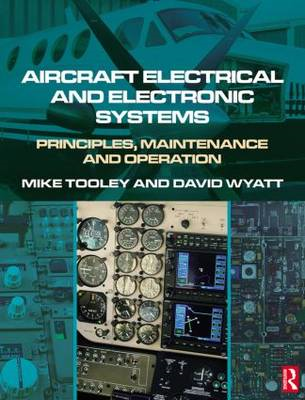 Aircraft Electrical and Electronic Systems: Principles, Maintenance and Operation (BOK)