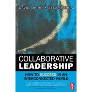 Collaborative Leadership: How to Succeed in an Interconnected World (BOK)