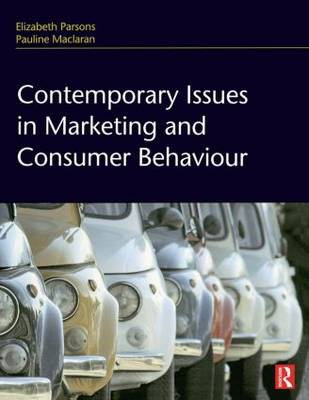 Contemporary Issues in Marketing and Consumer Behaviour (BOK)