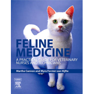 Feline Medicine: A Practical Guide for Veterinary Nurses and Technicians (BOK)
